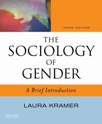 The Sociology of Gender: A Brief Introduction 9780195389289