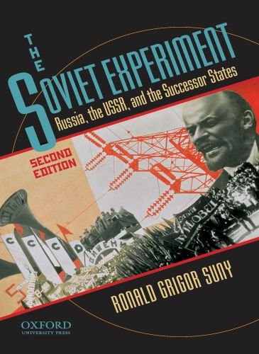 The Soviet Experiment: Russia, the USSR, and the Successor States 9780195340556