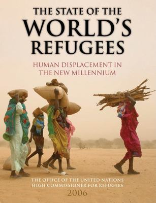 The State of the World's Refugees: Human Displacement in the New Millennium 9780199290949