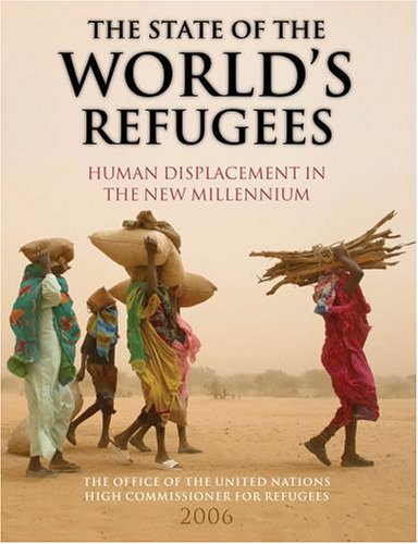 The State of the World's Refugees: Human Displacement in the New Millennium 9780199290956
