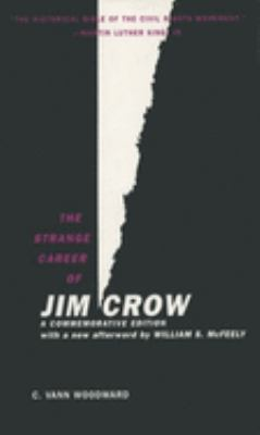 The Strange Career of Jim Crow 9780195146905