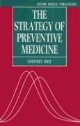 The Strategy of Preventive Medicine 9780192624864