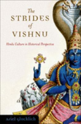The Strides of Vishnu: Hindu Culture in Historical Perspective 9780195314052