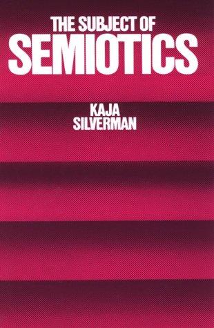 The Subject of Semiotics 9780195031782