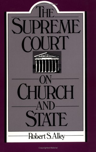 The Supreme Court on Church and State 9780195050295
