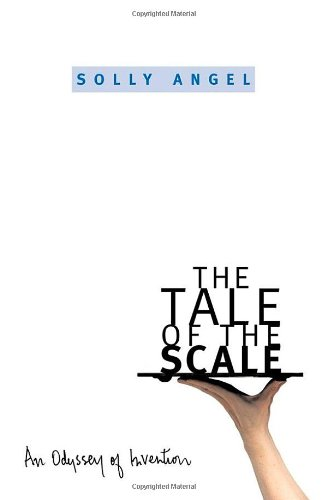 The Tale of the Scale: An Odyssey of Invention 9780195158687