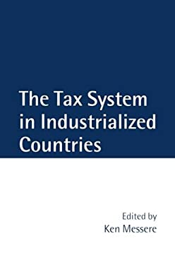 The Tax System in Industrialized Countries 9780198293316