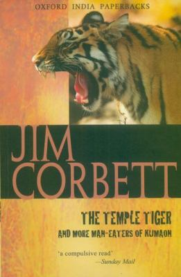 The Temple Tiger and More Man-Eaters of Kumaon 9780195622577