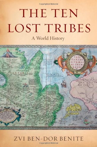 The Ten Lost Tribes: A World History 9780195307337