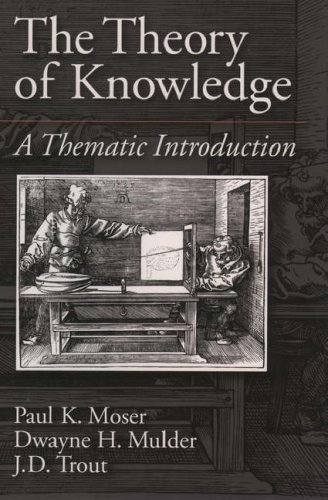 The Theory of Knowledge: A Thematic Introduction 9780195094664