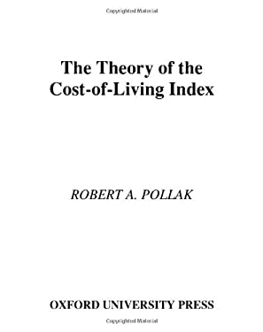 The Theory of the Cost-Of-Living Index 9780195058703