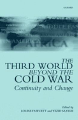 The Third World Beyond the Cold War: Continuity and Change 9780198295501
