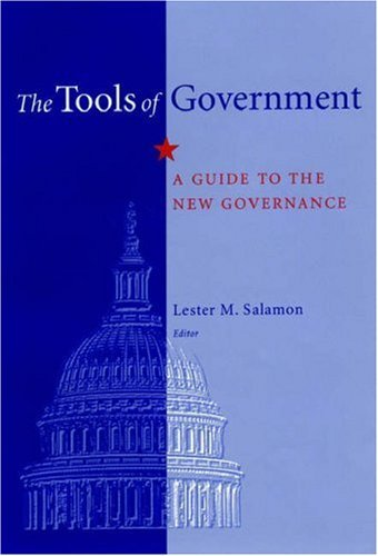The Tools of Government: A Guide to the New Governance 9780195136654