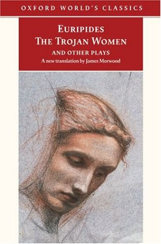 The Trojan Women and Other Plays 9780192839879