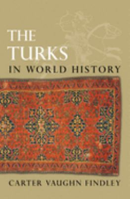 The Turks in World History 9780195167702