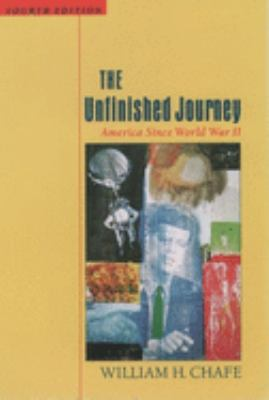 The Unfinished Journey: America Since World War II 9780195116175