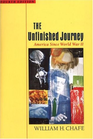 The Unfinished Journey: America Since World War II 9780195116182