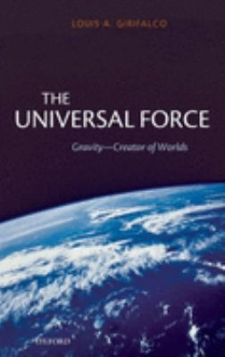 The Universal Force 9780199228966