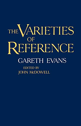 The Varieties of Reference 9780198246862