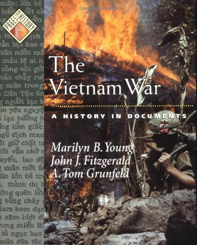 The Vietnam War: A History in Documents 9780195122787