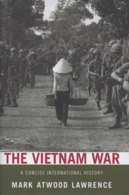 The Vietnam War: A Concise International History 9780195314656