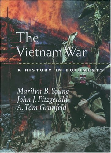The Vietnam War: A History in Documents 9780195166354