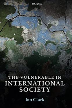 The Vulnerable in International Society 9780199646098