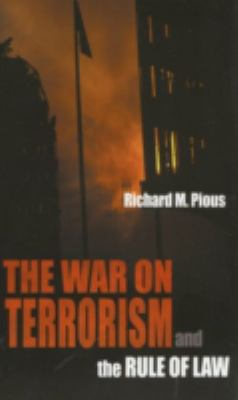 The War on Terrorism and the Rule of Law 9780195330731