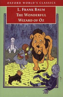 The Wonderful Wizard of Oz 9780192839305