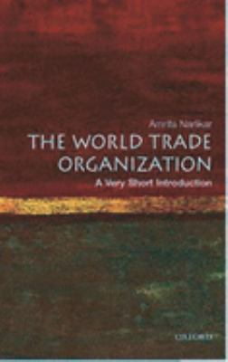 The World Trade Organization: A Very Short Introduction 9780192806086