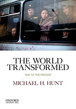 The World Transformed, 1945 to the Present 9780199372348