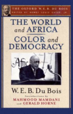 The World and Africa: And, Color and Democracy 9780195325843