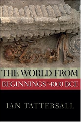 The World from Beginnings to 4000 BCE 9780195333152