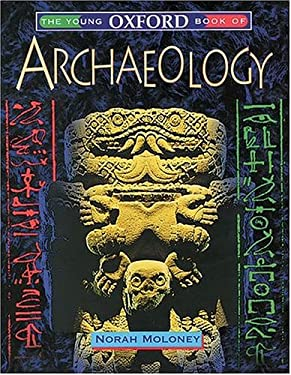 The Young Oxford Book of Archaeology 9780199101009