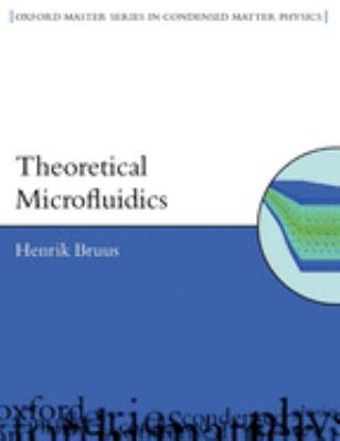 Theoretical Microfluidics 9780199235094