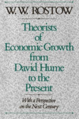 Theorists of Economic Growth from David Hume to the Present: With a Perspective on the Next Century 9780195080438