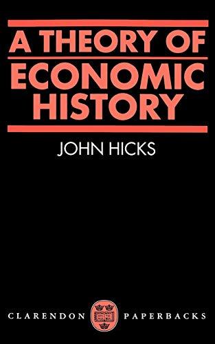 A Theory of Economic History 9780198811633