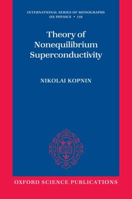 Theory of Nonequilibrium Superconductivity 9780199566426
