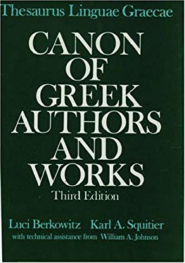Thesaurus Linguae Graecae : Canon of Greek Authors and Works - 3rd Edition
