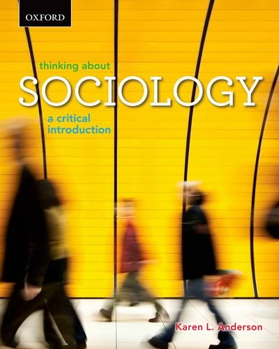 Thinking About Sociology: A Critical Introduction 9780195437874