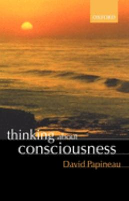 Thinking about Consciousness 9780199271153