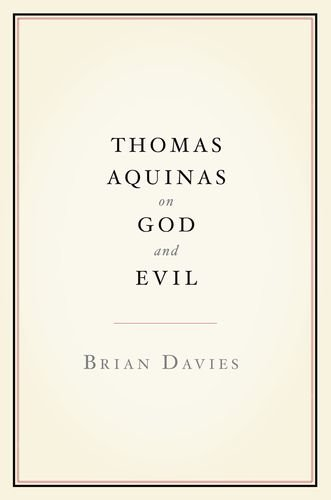 Thomas Aquinas on God and Evil 9780199790906