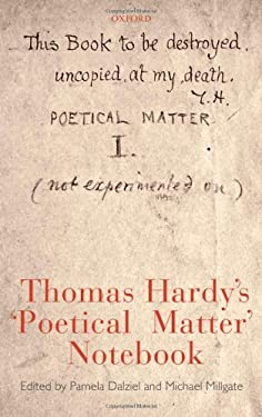 Thomas Hardy's 'Poetical Matter' Notebook 9780199228492