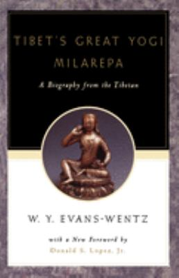 Tibet's Great Yog=i Milarepa: A Biography from the Tibetan Being the Jets N-Kabbum or Biographical History of Jets N-Milarepa, According to the Late 9780195133134