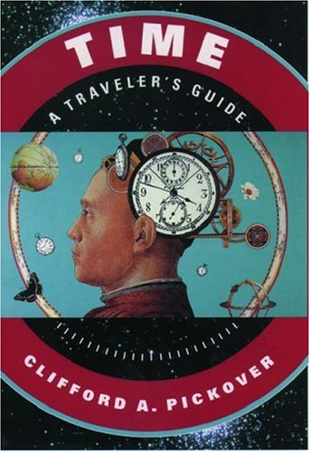 Time: A Traveler's Guide 9780195130966