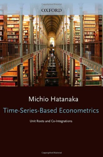Time-Series-Based Econometrics 'Unit Roots and Cointegration' 9780198773535