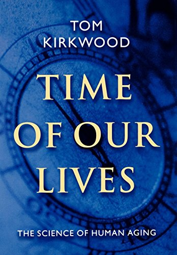 Time of Our Lives: The Science of Human Aging 9780195128246