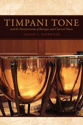 Timpani Tone and the Interpretation of Baroque and Classical Music 9780195395563