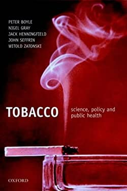 Tobacco: Science, Policy and Public Health 9780198526872