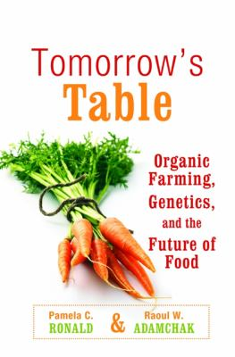 Tomorrow's Table: Organic Farming, Genetics, and the Future of Food 9780195301755